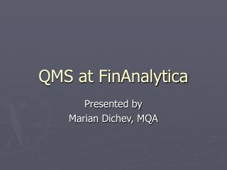 QMS at FinAnalytica