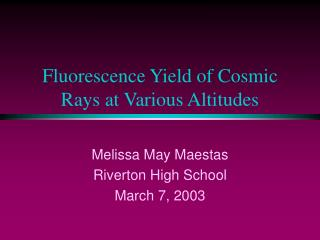 Fluorescence Yield of Cosmic Rays at Various Altitudes