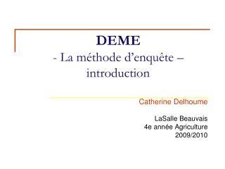 DEME - La m�thode d�enqu�te � introduction