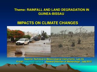 Theme: RAINFALL AND LAND DEGRADATION IN GUINEA-BISSAU
