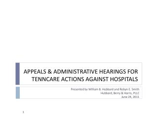 APPEALS  ADMINISTRATIVE HEARINGS FOR TENNCARE ACTIONS AGAINST HOSPITALS