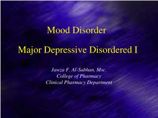 Major Depressive Disordered I