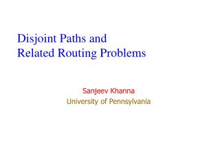 Disjoint Paths and  Related Routing Problems
