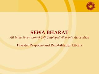 SEWA:  Introduction