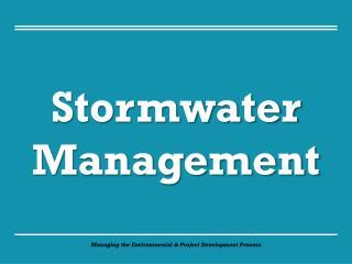Managing the Environmental & Project Development Process