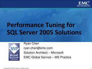 Performance Tuning for SQL Server 2005 Solutions