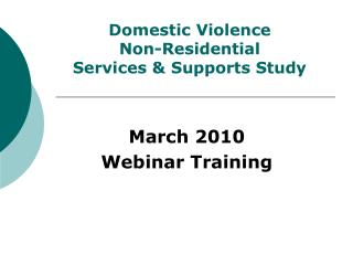 Domestic Violence  Non-Residential  Services & Supports Study