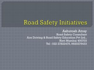 Road Safety Initiatives