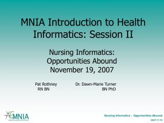 MNIA Introduction to Health Informatics: Session II