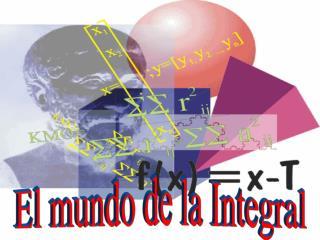 El mundo de la Integral