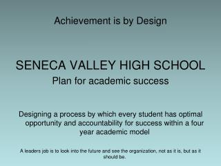 Achievement is by Design