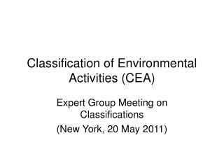 Classification of Environmental Activities CEA
