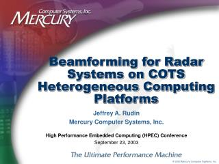 Beamforming for Radar Systems on COTS Heterogeneous Computing Platforms