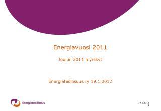 Energiavuosi 2011 Joulun 2011 myrskyt