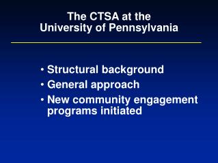 The CTSA at the University of Pennsylvania