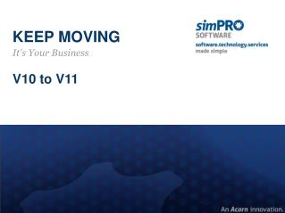 KEEP MOVING It's Your Business V10 to V11