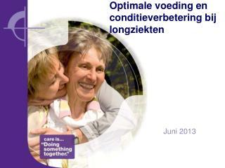 Optimale voeding  en  conditieverbetering bij longziekten