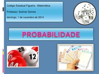 Colégio Estadual Figueira - Matemática