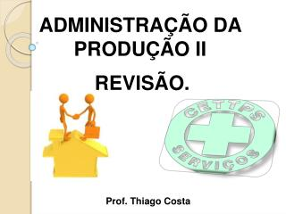 Prof. Thiago Costa