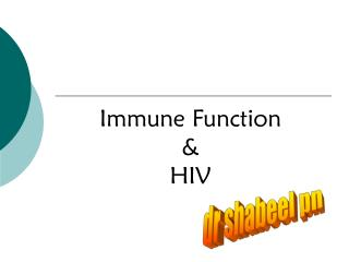 Immune Function & HIV