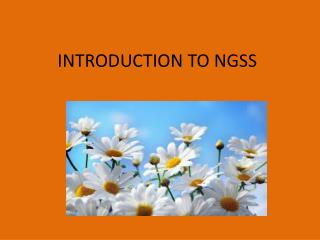INTRODUCTION TO NGSS