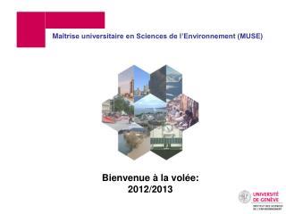 Bienvenue à la volée: 2012/2013