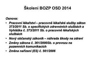 Školení BOZP OSD 2014