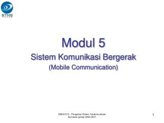 Modul 5 Sistem Komunikasi Bergerak (Mobile Communication)