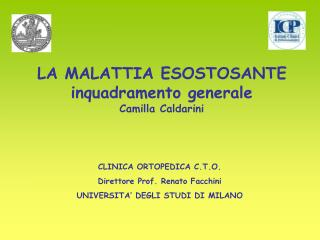 LA MALATTIA ESOSTOSANTE inquadramento generale Camilla Caldarini