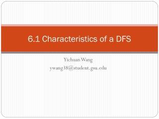 6.1 Characteristics of a DFS