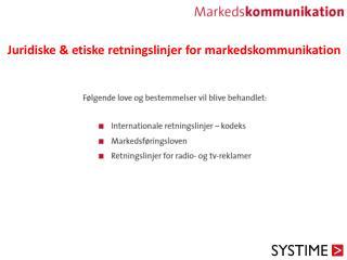 Juridiske & etiske retningslinjer for markedskommunikation