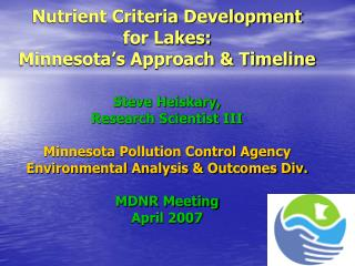 Nutrient Criteria Development for Lakes:  Minnesota's Approach & Timeline