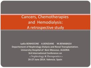 Cancers,  Chemotherapies and  Hemodialysis: A  retrospective  study