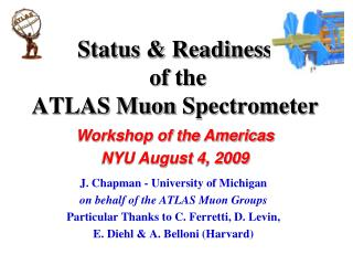Status & Readiness  of the  ATLAS  Muon  Spectrometer