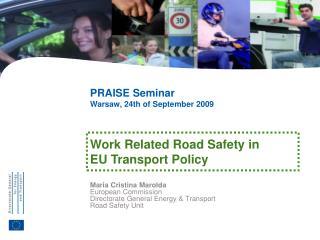 Maria Cristina Marolda European Commission Directorate General Energy & Transport Road Safety Unit