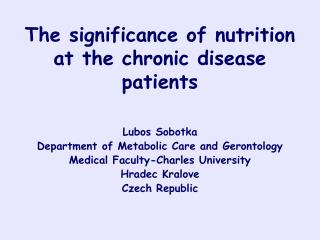 The significance of nutrition at the chronic disease patients