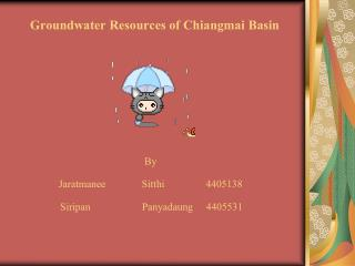 Groundwater Resources of Chiangmai Basin