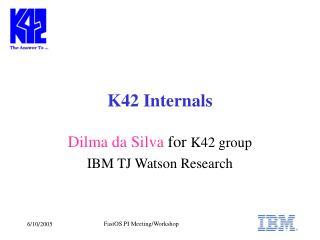 K42 Internals