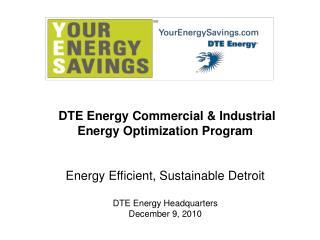 DTE Energy Commercial & Industrial Energy Optimization Program