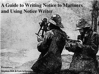 A Guide to Writing Notice to Mariners and Using Notice Writer