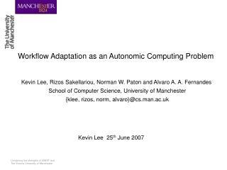 Workflow Adaptation as an Autonomic Computing Problem