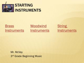 Starting  Instruments