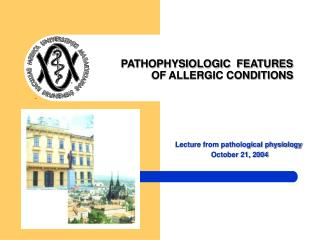 PATHOPHYSIOLOGIC  FEATURES   OF ALLERGIC CONDITIONS