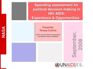 Spending assessment for political decision making in HIV/AIDS:  Experience & Opportunities