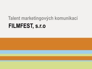 FILMFEST, s.r.o