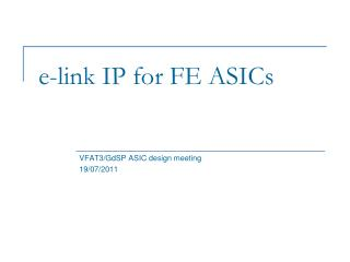 e -link IP for FE ASICs
