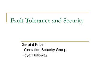 Fault Tolerance and Security