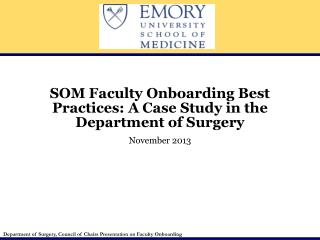 SOM Faculty Onboarding Best Practices: A Case Study in the Department of Surgery