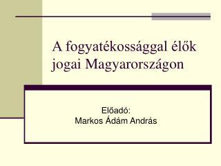 A fogyatékossággal élők jogai Magyarországon