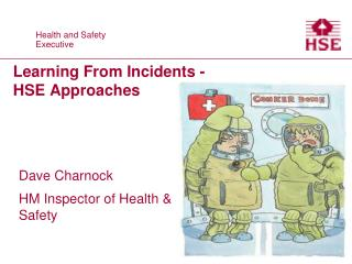 Learning From Incidents - HSE Approaches